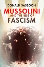 MussoliniandtheRiseofFascismCover1
